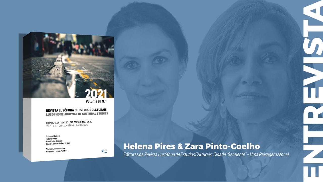 Entrevista a Helena Pires e Zara Pinto-Coelho